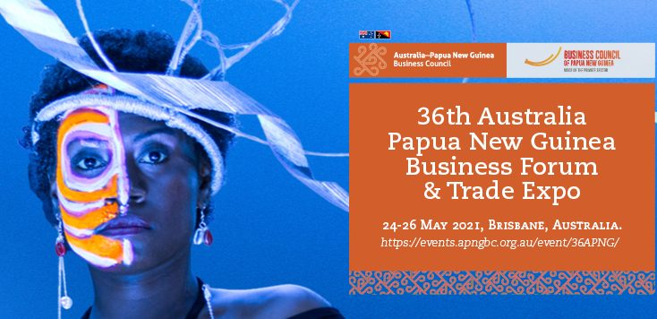 UPDATE on 36th Australia Papua New Guinea Business Forum and Trade Expo Event