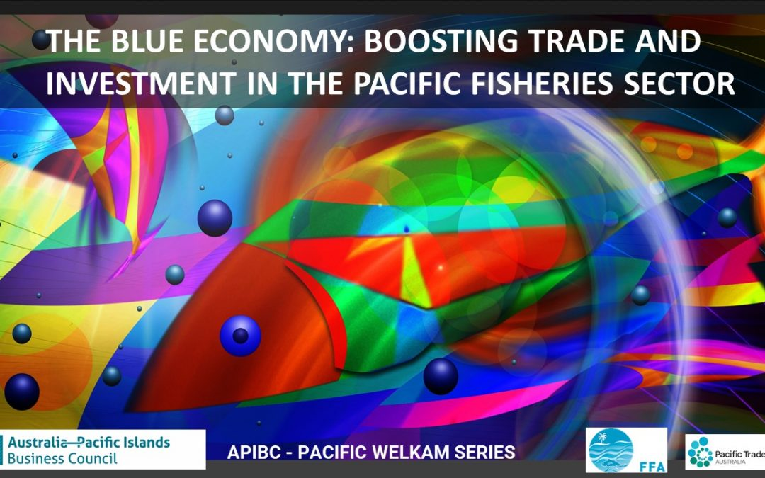 Boosting Trade and Investment in the Pacific Fisheries Sector